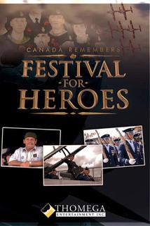 Canada Remembers: Festival for Heroes