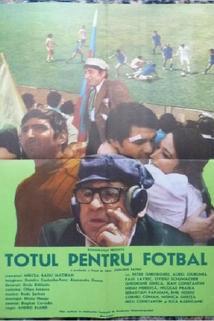 Totul pentru fotbal
