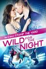 Wild for the Night (2016)