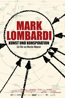 Mark Lombardi - Kunst und Konspiration  - Mark Lombardi - Kunst und Konspiration