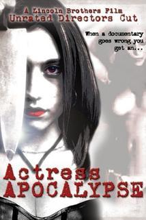 Actress Apocalypse