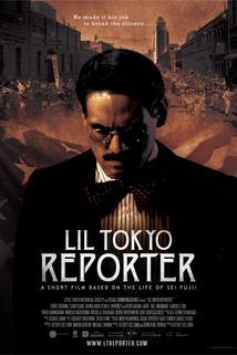 Lil Tokyo Reporter  - Lil Tokyo Reporter
