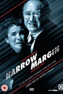 Nebezpečný útěk  - Narrow Margin
