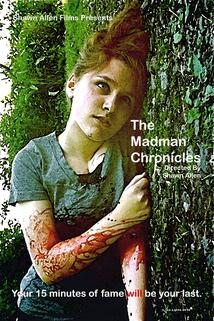 The Madman Chronicles  - The Madman Chronicles