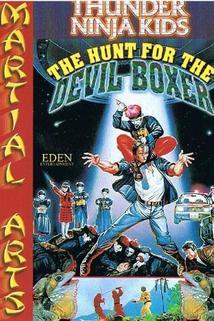 Thunder Ninja Kids: The Hunt for the Devil Boxer