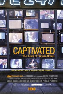 Captivated: The Trials of Pamela Smart  - Captivated: The Trials of Pamela Smart
