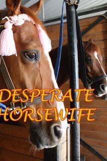 Desperate Horsewife