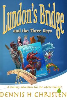 Lundon's Bridge and the Three Keys