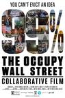 99%: The Occupy Wall Street Collaborative Film (2013)