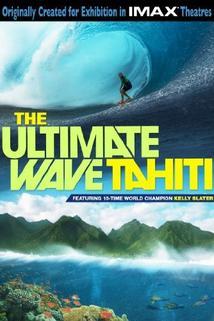 The Ultimate Wave Tahiti
