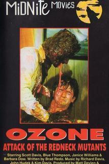 Ozone! Attack of the Redneck Mutants