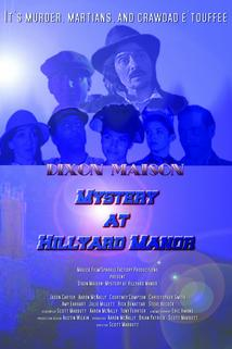 Dixon Maison: Mystery at Hillyard Manor