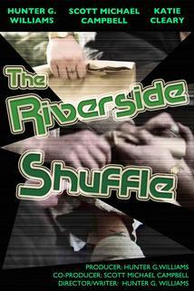 The Riverside Shuffle