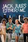 Jack, Jules, Esther & Me (2012)