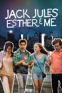 Jack, Jules, Esther & Me  - Jack, Jules, Esther & Me