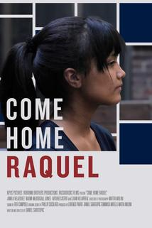 Come Home Raquel