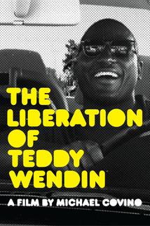 The Liberation of Teddy Wendin