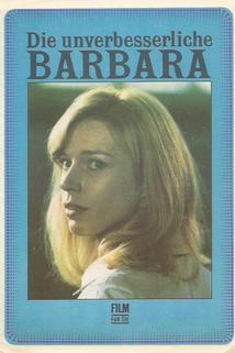 Die unverbesserliche Barbara