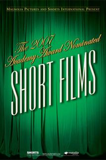 The 2007 Academy Award Nominated Short Films: Animation