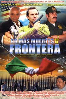 No mas muertes en la frontera