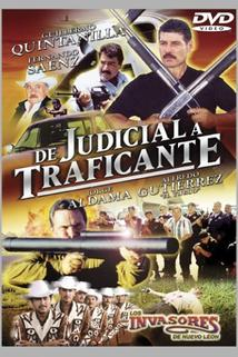 De judicial a traficante
