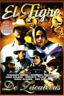 El tigre de Zacatecas
