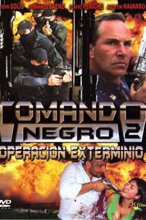 Comando Negro Operación exterminio
