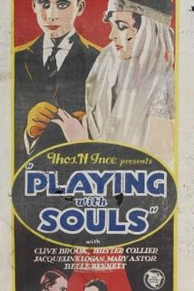 Playing with Souls