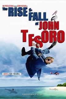 The Rise and Fall of John Tesoro