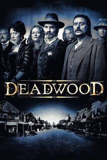 Deadwood  - Deadwood