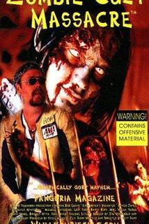 Zombie Cult Massacre