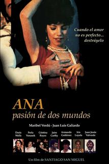 Ana, pasión de dos mundos