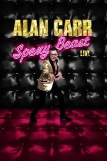 Alan Carr: Spexy Beast Live