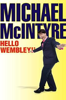 Michael McIntyre: Hello Wembley!