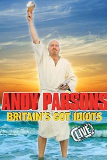 Britain's Got Idiots Live  - Britain's Got Idiots Live