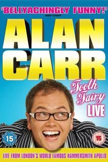Alan Carr: Tooth Fairy LIVE  - Alan Carr: Tooth Fairy LIVE