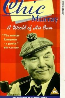 Chic Murray: A World of His Own