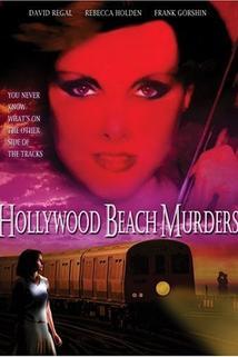 The Hollywood Beach Murders