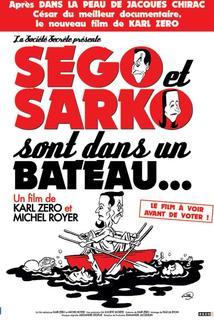 Ségo et Sarko sont dans un bateau...