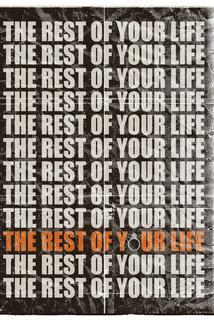 The Rest of Your Life