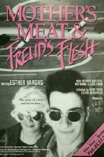 Mother's Meat & Freud's Flesh