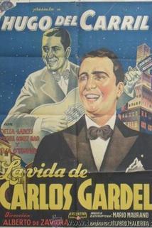 La vida de Carlos Gardel
