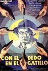 Con el dedo en el gatillo (1940)