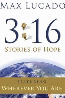 Max Lucado 3:16: Stories of Hope