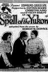 The Spell of the Yukon (1916)
