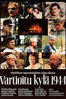 Vartioitu kylä 1944