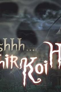 Sssshh... Phir Koi Hai
