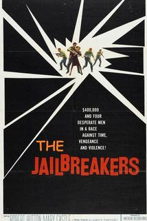 The Jailbreakers  - The Jailbreakers