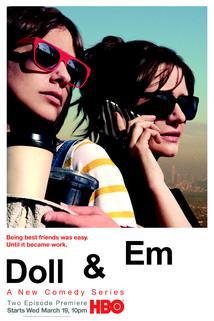 Doll & Em