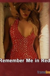 Remember Me in Red